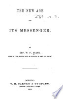 The New Age and Its Messenger