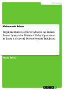 Pdf Implementation of New Scheme on Indian Power System for Distance Relay Operation in Zone 3 to Avoid Power System Blackout Telecharger