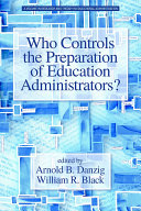 Who Controls the Preparation of Education Administrators