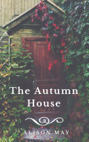 The Autumn House