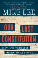 Our Lost Constitution Pdf/ePub eBook