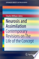 Neurosis And Assimilation Book