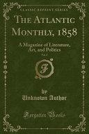 The Atlantic Monthly  1858  Vol  2