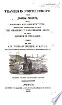 Travels In North Europe From Modern Writers With Remarks And Observations Etc Book