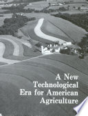 A New Technological Era for American Agriculture