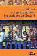 Pratiques et représentations linguistiques en Guyane ebook