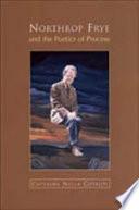 Northrop Frye And The Poetics Of Process
