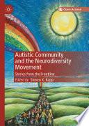 Autistic Community and the Neurodiversity Movement