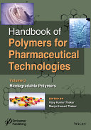 Handbook of Polymers for Pharmaceutical Technologies  Biodegradable Polymers Book
