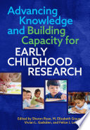 Advancing Knowledge and Building Capacity for Early Childhood Research