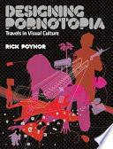 Designing Pornotopia