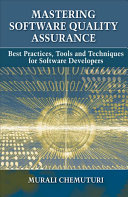 Mastering Software Quality Assurance