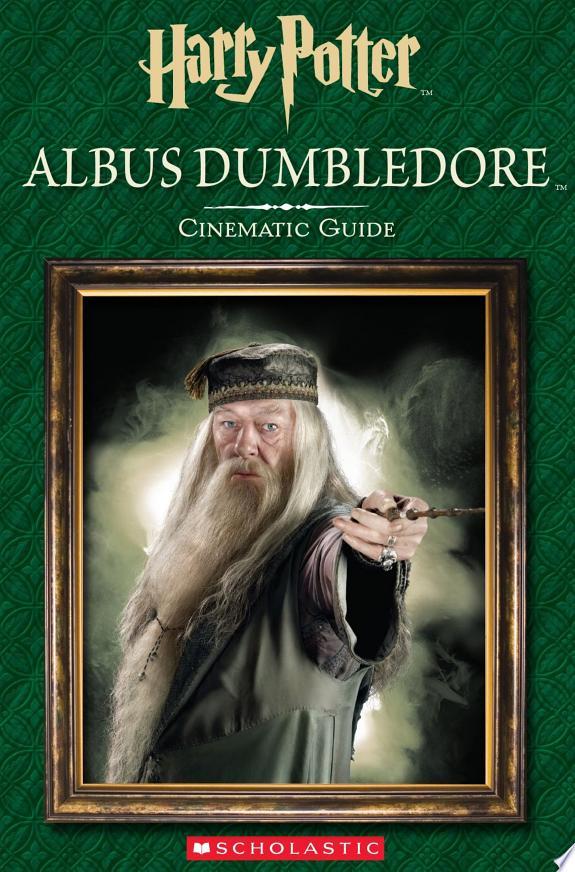 Albus Dumbledore: Cinematic Guide (