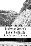 Professor Steven s Law of Contracts