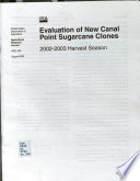 Evaluation of New Canal Point Sugarcane Clones Book