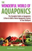 The Wonderful World of Aquaponics