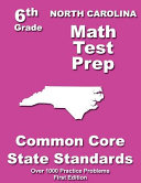 North Carolina 6th Grade Math Test Prep Book