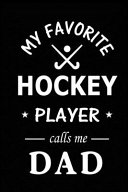My Favorite Hockey Player Calls Me Dad