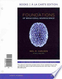Foundations of Behavioral Neuroscience, Books a la Carte Plus NEW MyPsychLab with EText -- Access Card Package