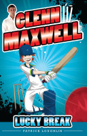 Glenn Maxwell 1: Lucky Break [Pdf/ePub] eBook