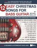 12 Easy Christmas Songs for Bass Guitar Book