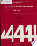 Self instructional Manual for Tumor Registrars  Human anatomy as related to tumor formation