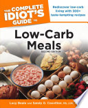 The Complete Idiot's Guide to Low-Carb Meals, 2nd Edition