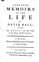 Some Brief Memoirs of the Life of David Hall