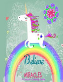 Believe in Miracles a Unicorn Coloring Book