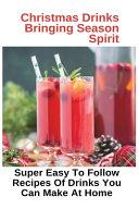 Christmas Drinks Bringing Season Spirit