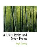 A Life s Idylls
