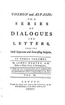 Theron and Aspasio: Or, A Series of Dialogues and Letters