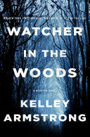 link to Watcher in the woods : a Rockton novel in the TCC library catalog