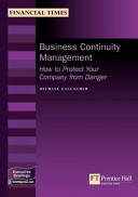 Business Continuity Management How To Protect Your Company From Danger Book PDF