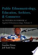 Public Ethnomusicology  Education  Archives    Commerce