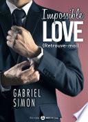 Impossible Love – Retrouve-moi 6