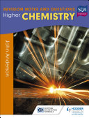 Higher Chemistry: Revision Notes and Questions