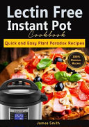 Lectin Free Instant Pot Cookbook Book