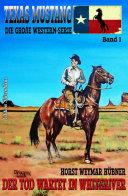 Texas Mustang #1: Der Tod wartet in Whiteriver
