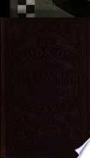 The Book of Bible Geography, alphabetically arranged ... Third edition
