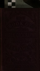 The Book of Bible Geography  alphabetically arranged     Third edition