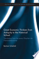 Great Economic Thinkers From Antiquity To The Historical School