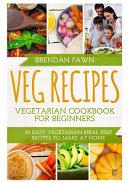 Veg Recipes Vegetarian Cookbook For Beginners