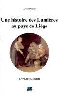 Une histoire des Lumières au pays de Liège