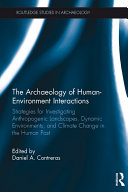 The Archaeology of Human-Environment Interactions Pdf/ePub eBook