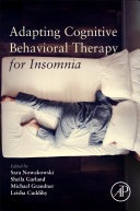 Adapting Cognitive Behavioral Therapy for Insomnia