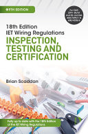 IET Wiring Regulations: Inspection, Testing and Certification, 9th ed