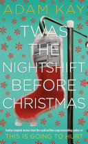 Read Online Twas The Nightshift Before Christmas Epub