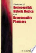 Essentials of homœopathic materia medica and homœopathic pharmacy