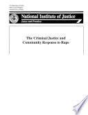 The Criminal Justice and Community Response to Rape